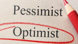 Choosing to be an optimist.